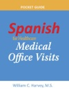 Spanish For Healthcare Medical Office Visits