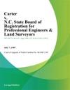 Carter V NC State Board Of Registration For Professional Engineers  Land Surveyors