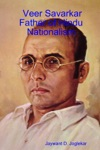 Veer Savarkar Father Of Hindu Nationalism