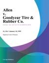 Allen V Goodyear Tire  Rubber Co