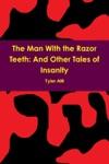 The Man With The Razor Teeth