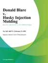 Donald Blare V Husky Injection Molding