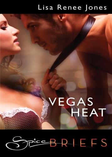 Lisa Renee Jones - Vegas Heat