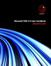 Microsoft CRM 40 User Handbook