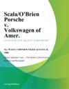 ScalaObrien Porsche V Volkswagen Of Amer