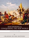 Discovering And Conquering The New World