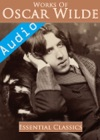 Complete Oscar Wilde 95 Total Works Enhanced