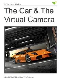 THE CAR & THE VIRTUAL CAMERA