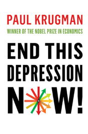 End This Depression Now! book