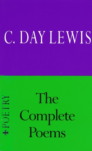 Cecil Day-Lewis - Complete Poems