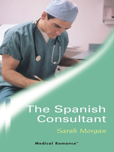 Sarah Morgan - The Spanish Consultant