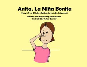 Anita, la Niña Bonita Summary