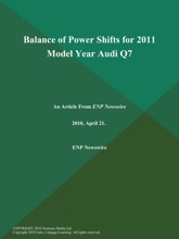 Balance of Power Shifts for 2011 Model Year Audi Q7
