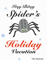 Itsy Bitsy Spider's Holiday Vacation