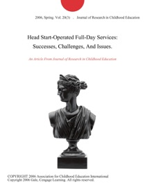Head Start Operated Full Day Services Successes Challenges And Issues