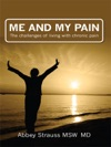 Me And My Pain The Challenges Of Living With Chronic Pain