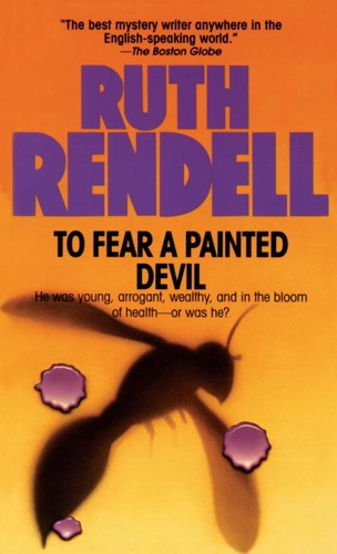 Ruth Rendell - To Fear a Painted Devil