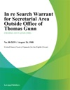 In Re Search Warrant For Secretarial Area Outside Office Of Thomas Gunn