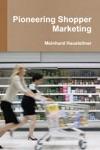 Pioneering Shopper Marketing