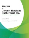 Wagner V Coronet Hotel And Rubbermaid Inc