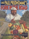 Chef Paul Prudhommes Fork In The Road
