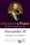 Alexander III Abridged For Exhibition The Romanov Coronation Albums