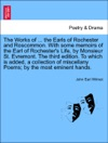 The Works Of  The Earls Of Rochester And Roscommon With Some Memoirs Of The Earl Of Rochesters Life By Monsieur St Evremont The Third Edition To Which Is Added A Collection Of Miscellany Poems By The Most Eminent Hands