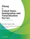 Zhang V United States Immigration And Naturalization Service