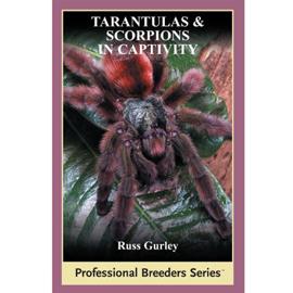 Tarantulas and Scorpions in Captivity book