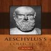 Aeschylus's Collection [ 7 Books ]