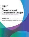 Riper V Constitutional Government League