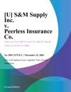SM Supply Inc V Peerless Insurance Co