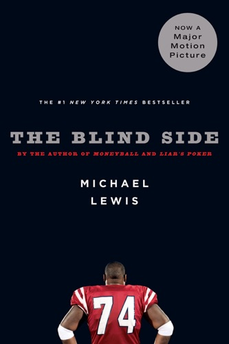 Michael Lewis - The Blind Side: Evolution of a Game