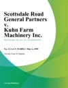 7200 Scottsdale Road General Partners V Kuhn Farm Machinery Inc
