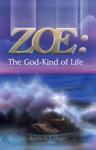 Zoe The God Kind Of Life