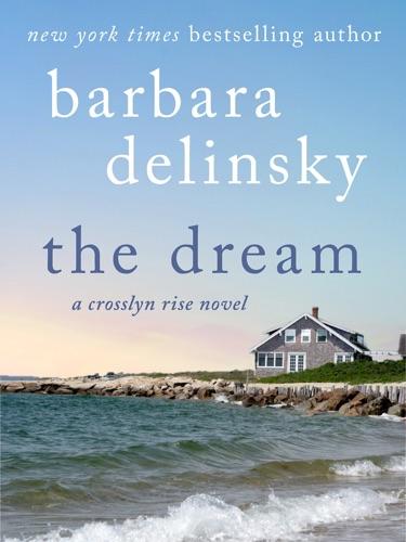 Barbara Delinsky - The Dream