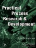 Practical Process Research And Development (Enhanced Edition)