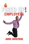 Fired Up Employees