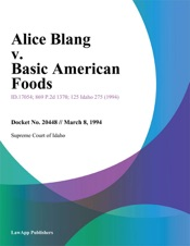 Download and Read Online Alice Blang v. Basic American Foods