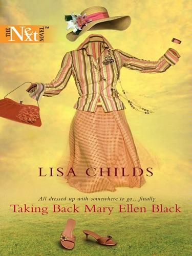 Lisa Childs - Taking Back Mary Ellen Black