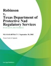 Robinson V Texas Department Of Protective Nad Regulatory Services