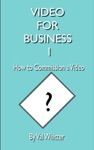 Video For Business 1 How To Commission A Video