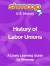 History Of Labor Unions