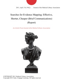 Searches For Evidence Mapping Effective Shorter Cheaper Brief Communications Report
