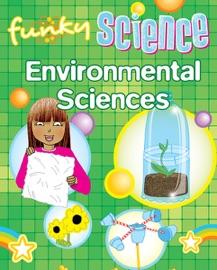 FUNKY SCIENCE: ENVIRONMENTAL SCIENCES