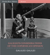 Galileo's Considerations on the Copernican Opinion