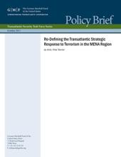 Re-Defining The Transatlantic Strategic Response To Terrorism In The MENA Region