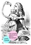 The Complete Adventures Of Alice In Wonderland