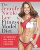 The Jennifer Nicole Lee Fitness Model Diet