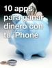 David Cuadrado - 10 apps para ganar dinero con tu iPhone ilustraciГіn